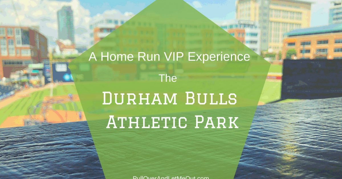 Durham Bulls Athletic Park VIP Experience PullOverAndLetMeOut