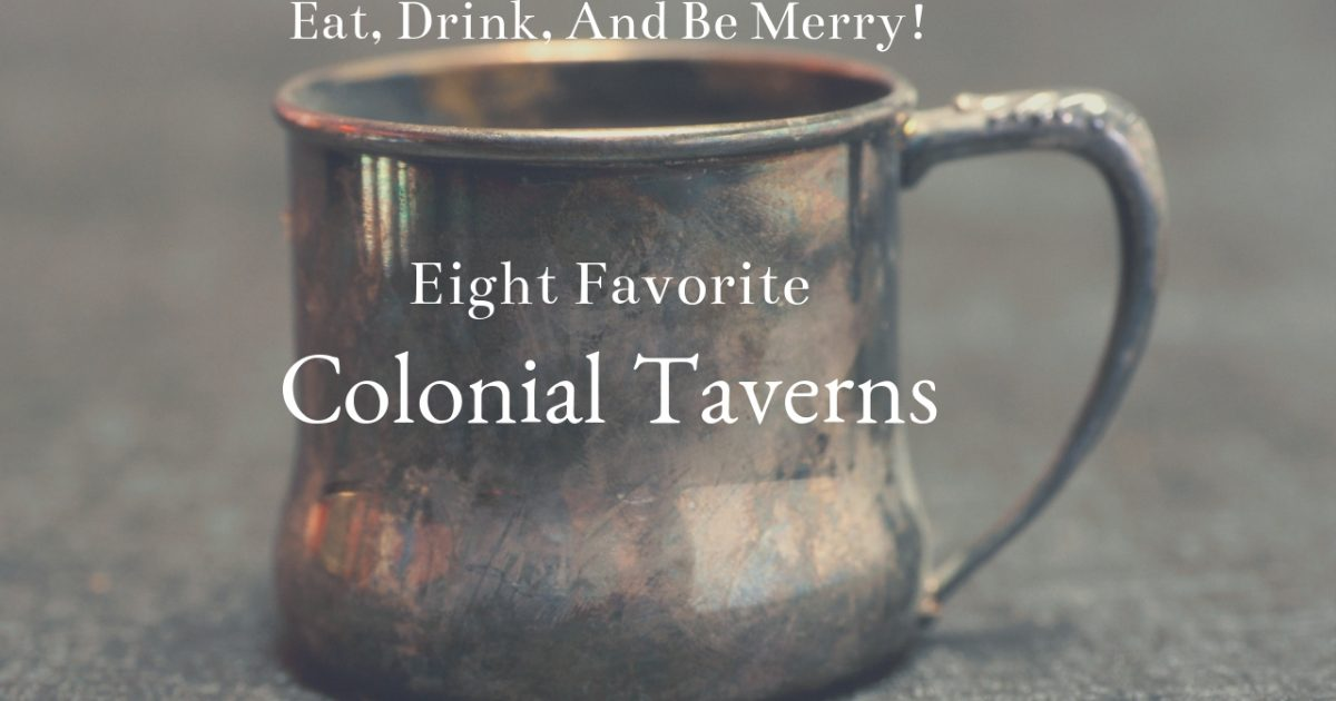 Favorite Colonial Taverns PullOverAndLetMeOut