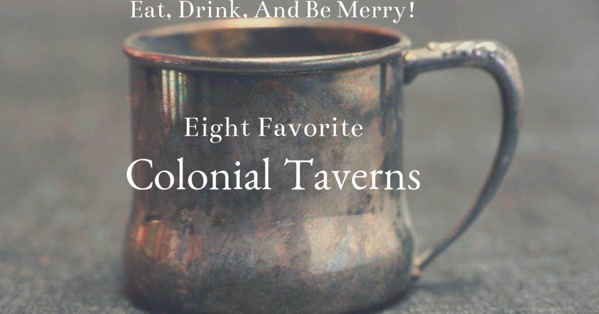 Favorite Colonial Taverns PullOverAndLetMeOut