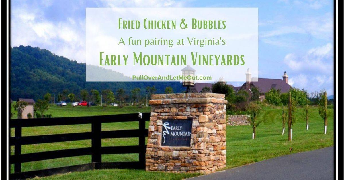 Fried Chicken & Bubbles Early Mountain Vineyards Madison VA PullOverAndLetMeOut