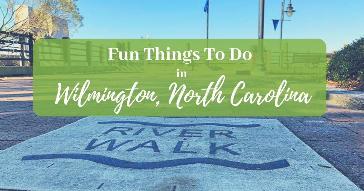 Fun Things To Do In Wilmington, North Carolina PullOverAndLetMeOut