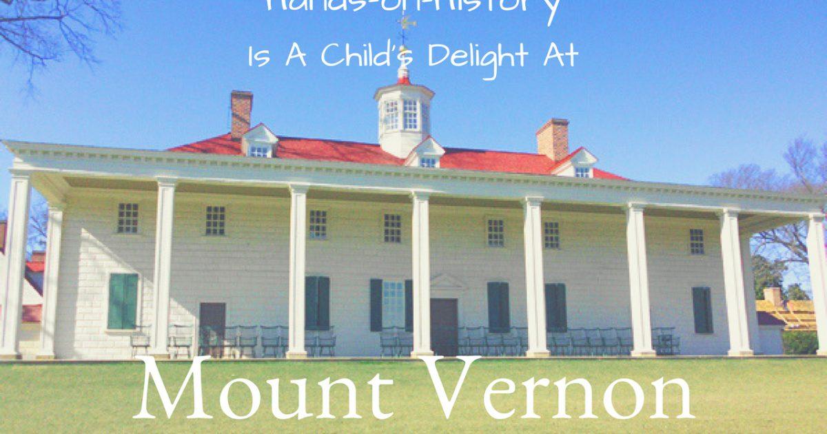 Hands-on-History Mount Vernon PullOverAndLetMeOut.com
