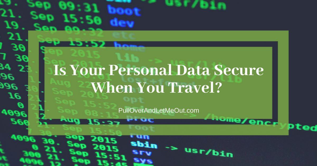 Is Your Personal Data Secure PullOverAndLetMeOut