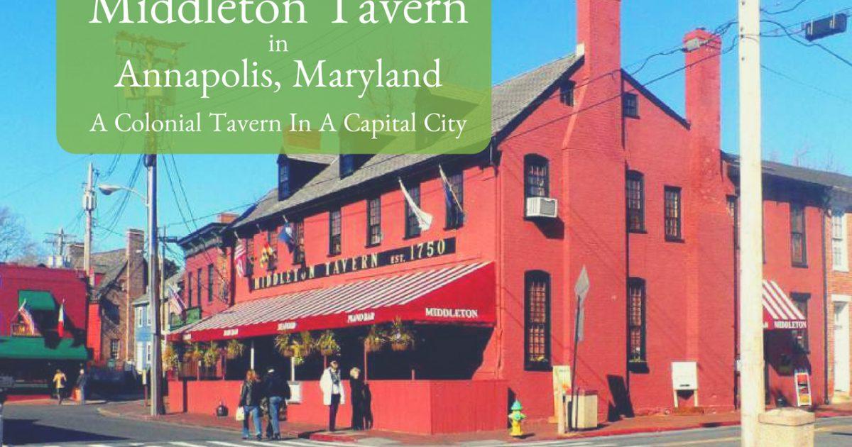 Middleton Tavern Annapolis, Maryland PullOverAndLetMeOut.com