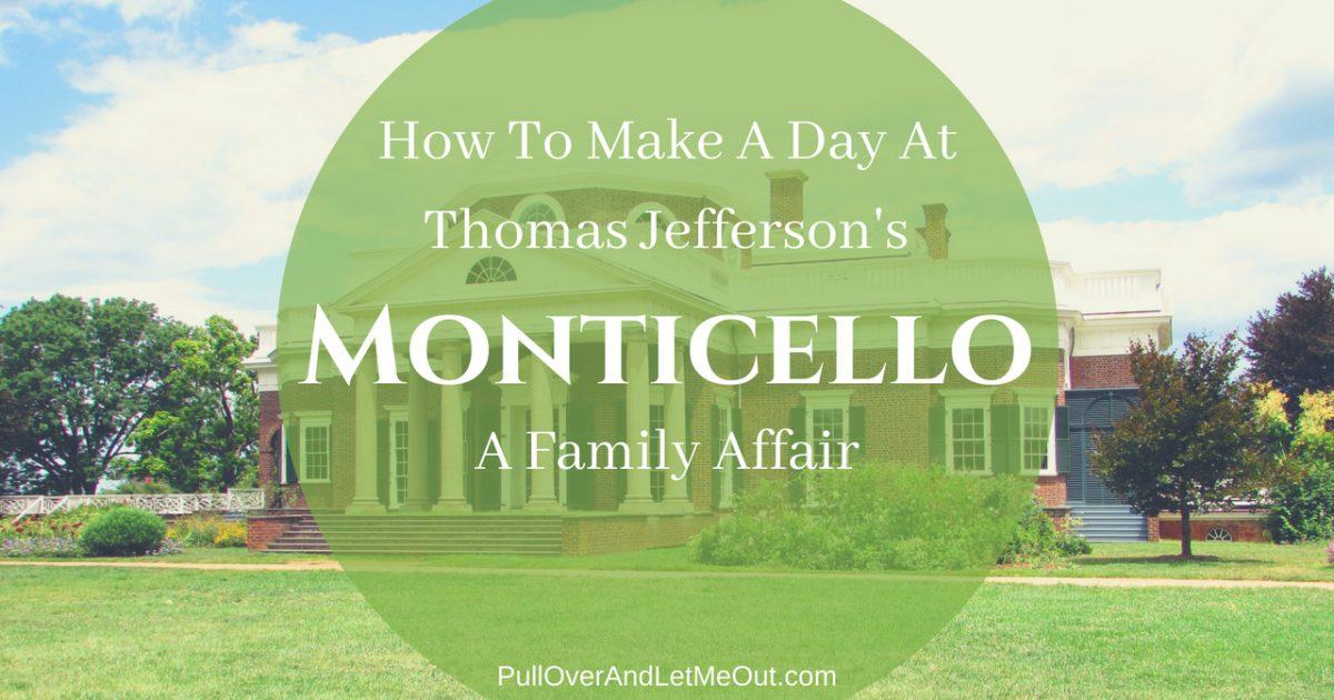 Monticello Family-Friendly PullOverAndLetmeOut