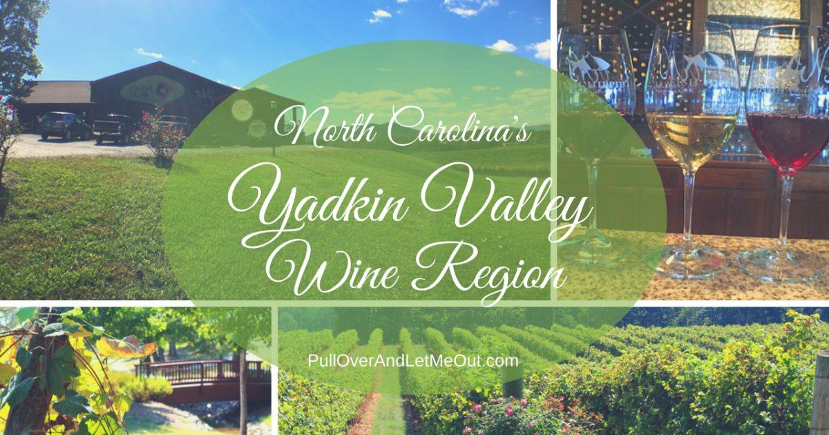 North Carolina's Yadkin Valley Wine Region PullOverAndLetMeOut