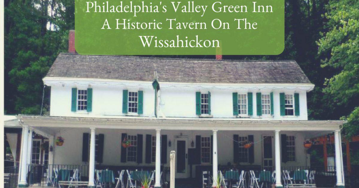 Philadelphia's Valley Green Inn PullOverAndLetMeOut