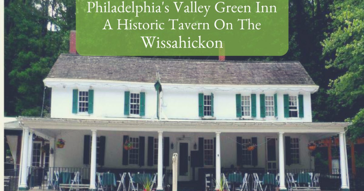 Philadelphia's Valley Green Inn PullOverAndLetMeOut