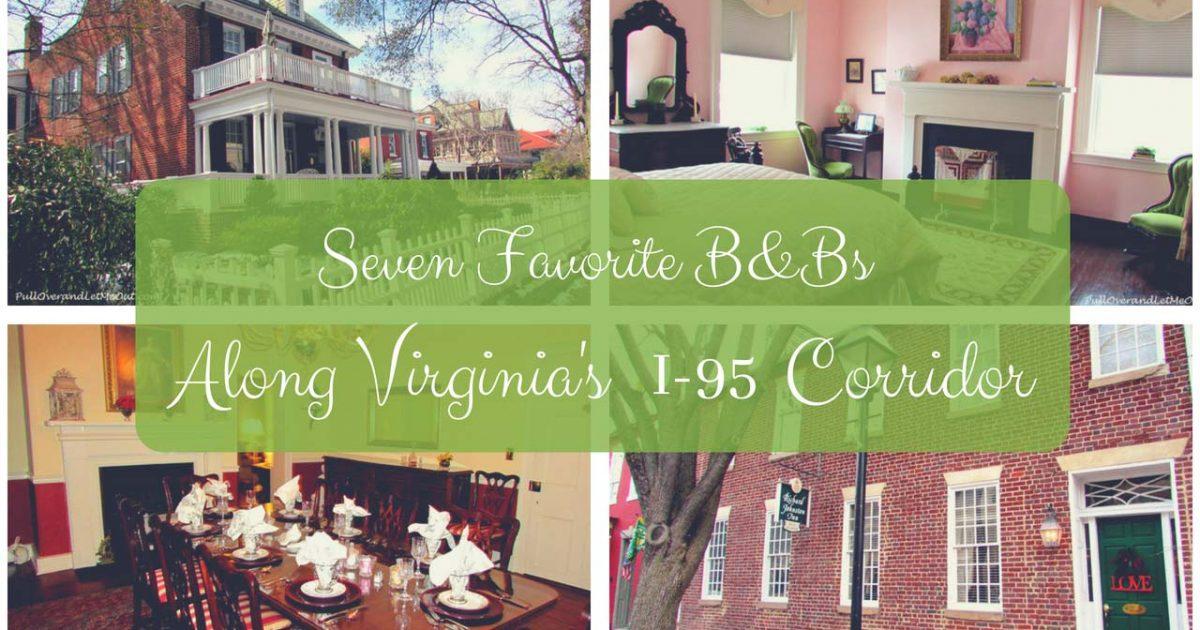 Seven-Favorite-B&Bs-Virginia's-I-95-Corridor-PullOverAndLetMeOut