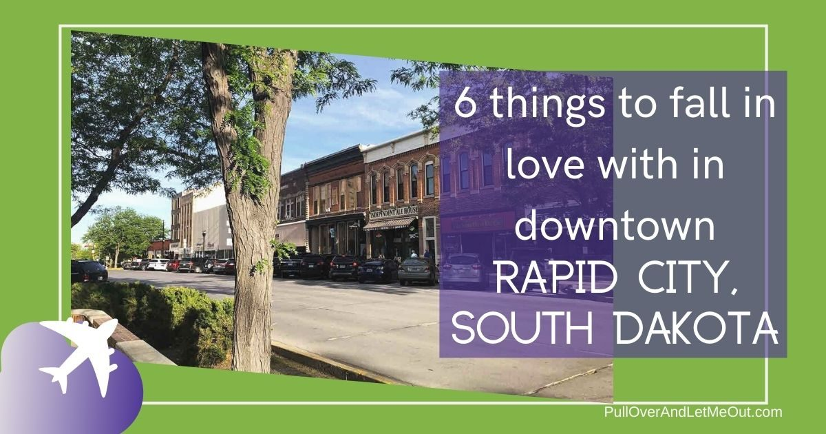 Six Things to Love About Downtown Rapid City, South Dakota (1)
