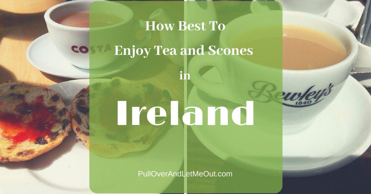 Tea and Scones Ireland PullOverAndLetMeOut