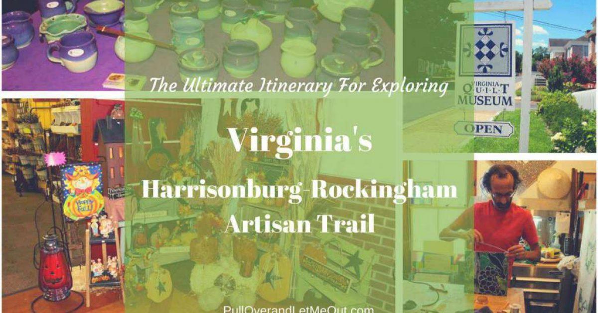The Ultimate Itinerary for Exploring Virginia's Harrisonburg-Rockingham Artisan Trail PullOverandLetMeOut