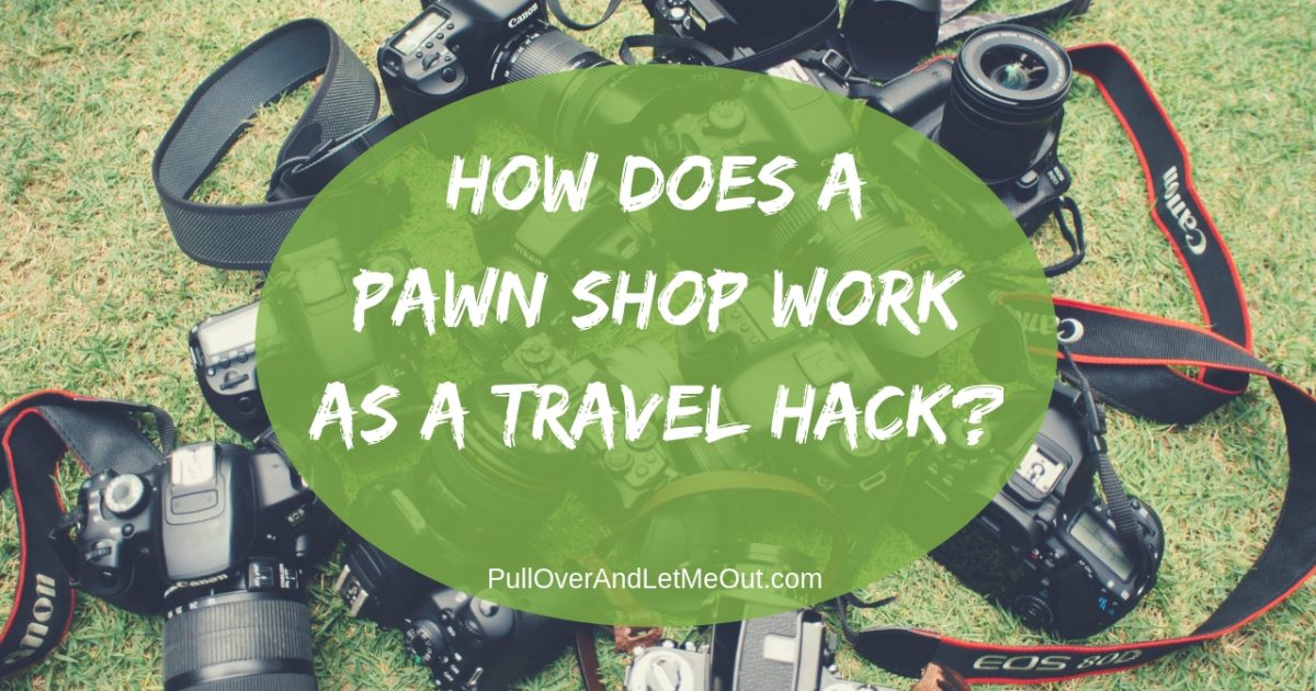 Pawn Shop Travel Hack National Pawn PullOverAndLetMeOut Photo by chuttersnap on Unsplash