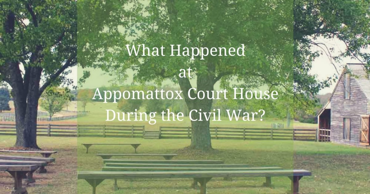 What Happened atAppomattox Courthouse During the Civil War_ PullOverandLetMeOut 2