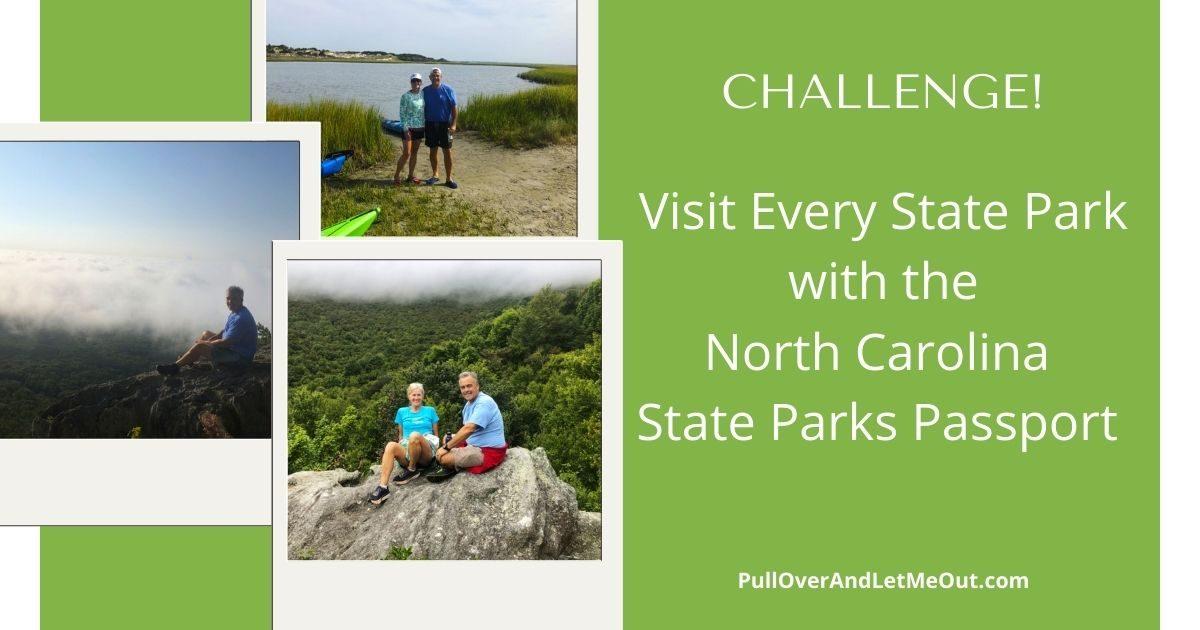 challenge! North Carolina State Parks Passport Program PullOverAndLetMeOut 2